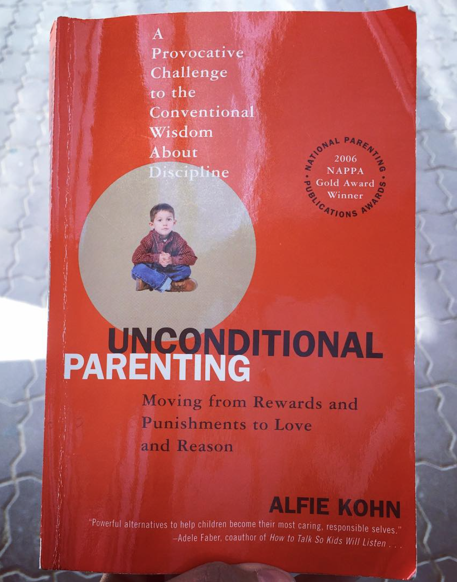 Modern Parenting Moving Beyond >> Insanely Long Review Unconditional Parenting By Alfie Kohn